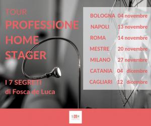 Tour Professione Home Stager con Fosca de Luca, ti svelerà i suoi segreti per diventare un home stager di successo e vivere di home staging