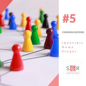 Skill home stager Comunicazione