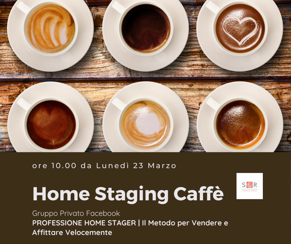 Home Staging Caffè rubrica quotidiana di Staging & Redesign School