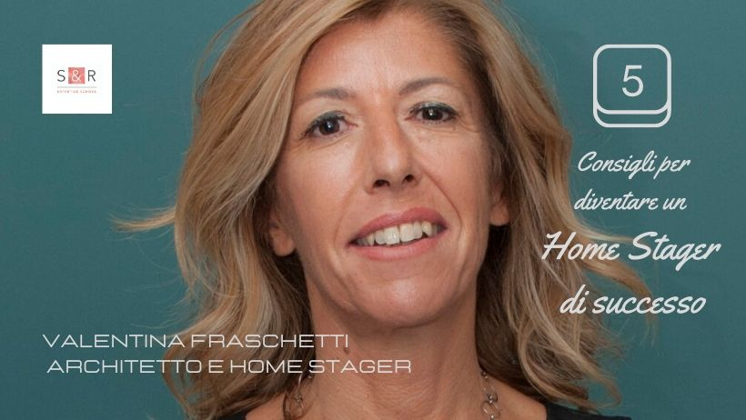 Home Stager di successo i 5 consigli di Valentina Fraschetti